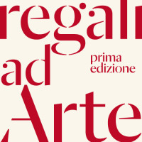 REGALI AD ARTE • mostra collettiva